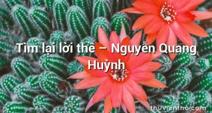 Tìm lại lời thề – Nguyễn Quang Huỳnh