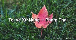 Tôi về Xứ Nghệ – Phạm Thái