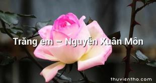 Trăng em – Nguyễn Xuân Môn