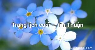 Trang lịch cuối – Tín Thuận