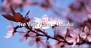 Tre Việt Nam – Hải Âu