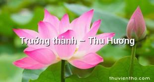 Trưởng thành – Thu Hương