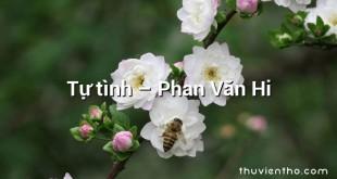 Tự tình – Phan Văn Hi
