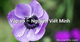 Vập vồ – Nguyễn Viết Minh