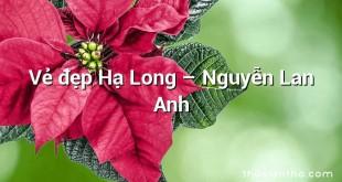 Vẻ đẹp Hạ Long – Nguyễn Lan Anh