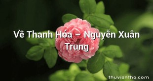 Về Thanh Hóa – Nguyễn Xuân Trung