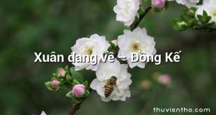 Xuân đang về – Đồng Kế