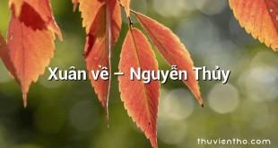 Xuân về – Nguyễn Thủy