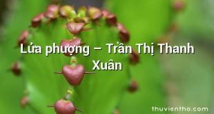 Lửa phượng – Trần Thị Thanh Xuân