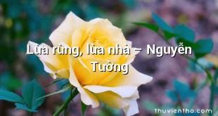 Lừa rừng, lừa nhà – Nguyễn Tường