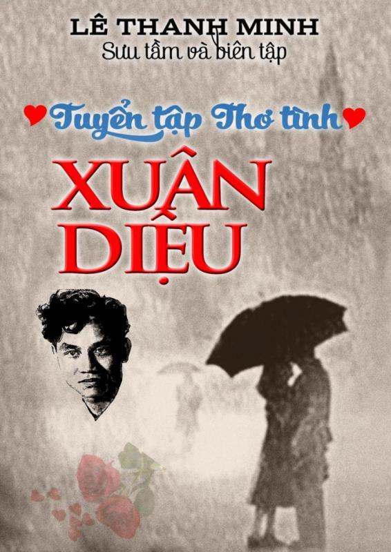 top 11 bai tho ve tinh yeu hay nhat cua xuan dieu 6 - Top 11 Bài thơ về tình yêu hay nhất của Xuân Diệu