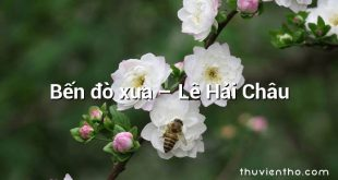 Bến đò xưa – Lê Hải Châu