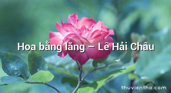 Hoa bằng lăng – Lê Hải Châu
